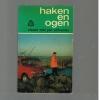Jan Schreiner ( 1e druk ) - Haken en Ogen / Vissen met Jan Schreiner