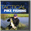 Tactical Pike Fishing - Mike Ladle and Jerome Masters