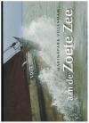 Dirk Buwalda / Peter Mulder - Aan de Zoete Zee / Marinapark Volendam