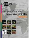 Dr. Lothar Seegers - New world Killis -- Killifishes of the World -- Cyprinodon, Cynolebias, Rivulus