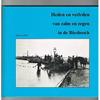 Wim van Wijk - Heden en verleden van Zalm en Zegen in de Biesbosch