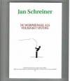 Jan Schreiner - De Werphengel als Volmaakt Vistuig