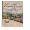 Watkins-Pitchford D J (BB) - Letters from Compton Deverell ( 1e druk! )