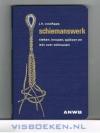 J. H. Coolhaas - Schiemanswerk -- Steken , knopen, splitsen en iets over zeilnaaien