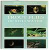 John Goddard - Trout flies of Stillwater