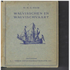 W.H.G. Palm - Walvisschen en Walvischvaart