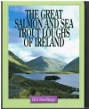 Bill Rawlings - The Great Salmon and Sea Trout Lochs of Ireland