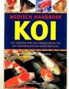 Keith Holmes - Tony Pitham - Medisch Handboek Koi