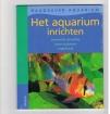 Axel Gutjahr - Het Aquarium Inrichten -- raadgever aquarium
