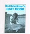 Rod Hutchinson - Rod Hutchinson's Bait Book
