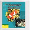 Axel Tunze - Het Zeewater- Aquarium