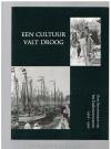 - ----------------------------- isbn; 9064552770 - Een Cultuur Valt Droog : over het ontstaan van het Zuiderzeemuseum, 1916-1950