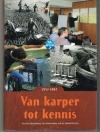 J. Quak - Van Karper tot Kennis -- 50 jaar Ervaring ter Verbetering van de Binnenvisserij