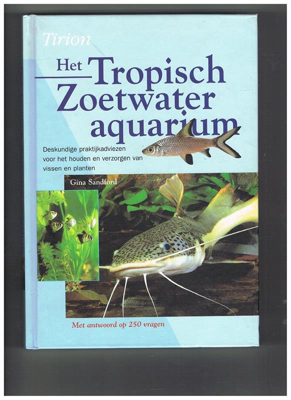 Gina Sandford   Het Tropisch Zoetwater aquarium   Visboeken