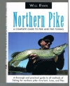 Will Ryan isbn; 9781585740444 - Northern Pike -- A Complete Guide to Pike and Pike Fishing