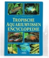 Esther J.J. Verhoef - Tropische Aquariumvissen Encyclopedie