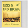 Alan Tomkins - Rigs & End Tackle