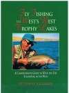 Denny Rickards ----------------------- isbn; 9780965645812 - Fly Fishing the West's Best Trophy Lakes