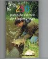 Nico de Boer ( onder redactie van ) - 250 praktische tips voor de Karpervisser
