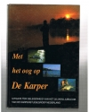 Karperstudiegroep - 20 jaar - Met het Oog op De Karper