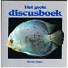 Bernd Degen - Het grote Discusboek