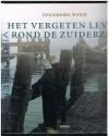 Ingeborg Wind - Het vergeten leven rond de Zuiderzee