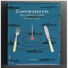 Hanneke Videler - Zoetwatervis - De culinaire gids