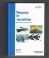 Gerald Basseler - Wegwijs in Visziekten -- Bij Tropische Zoetwatervissen