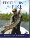 David Wolsoncroft-Dodds - Fly-Fishing for Pike