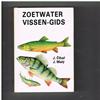 J. Maly - Zoetwatervissen - gids