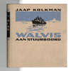 Jaap Kolkman - Walvis aan stuurboord