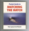 Peter Lapsley & Cyril Bennett - Pocket Guide to Matching The Hatch