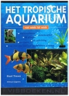Stuart Thravis - Het Tropisch Aquarium van week tot week
