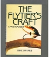 Mike Shanks - The Flytier's Craft
