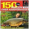 Speciale uitgave van Karper - 150 Vragen over Karpervissen