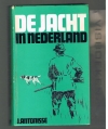 J. Antonisse ( 3e druk ) - De Jacht in Nederland