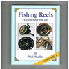 Phil Waller - Fishing Reels Collecting for all ( Vol 1 )