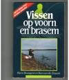 Pierre Bronsgeest / Kees van der Zouwen - Vissen op Voorn en Brasem ( met de Winkle Picker en andere technieken )