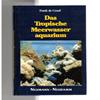 Frank de Graaf - Das Tropische Meerwasser aquarium