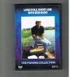 The Fishing Collection - Long Pole, Short Line With Bob Nudd