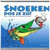 Sander van der Stoep - Snoeken doe je zo! Kijk en leerboek voor de jonge Snoekvisser