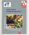 Hans Meulblok - Praktische Terrariumwijzer 1 -- Het Aqua-terrarium