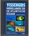 Helmut Debelius ----------- isbn; 9789070206611 - Vissengids Middelandse Zee en Atlantische Oceaan
