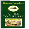 Bernard Venables - A Rise To The Fly