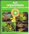 J. Hameeteman - Het Aquarium -- aanschaf, onderhoud, beplating, vissen.