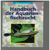 Helmut Pinter - Handbuch der Aquarienfischzucht