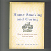 Keith Erlandson - Home Smoking and Curing - How to smoke-cure Meat, fish and game