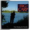 Tim Paisley & Friends - Big Carp